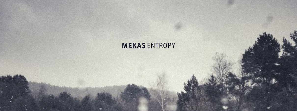 Mekas – Entropy (Out 4 July)